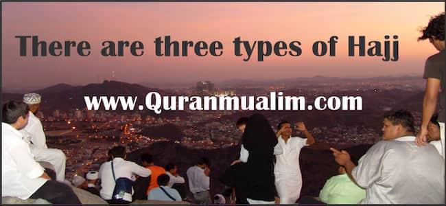 3 types of hajj   Tamattu   Ifrad   Hajj Qiran – Quranmualim, haji tamattu, hajj tamattu, hajj e tamattu, haji ifrad, haji tamattu ifrad dan qiran