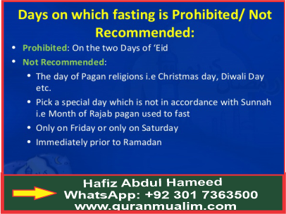 Which are the prohibited days for fasting?, month after Ramadhan, today in islam, act of worship in islam and quranmualim. Learn Quran, Quran translation, Quran mp3,quran explorer, Quran download, Quran translation in Urdu English to Arabic, almualim, quranmualim, Islam pictures, Islam symbol, Shia Islam, Sunni Islam, Islam facts],Islam beliefs and practices Islam religion history, Islam guide, prophet Muhammad quotes, prophet Muhammad biography, Prophet Muhammad family tree.