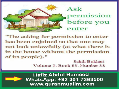 What we should seeking permission entering a house?Elderly definition medical, women robes Long dressing gown and quranmualim. Learn Quran, Quran translation, Quran mp3,quran explorer, Quran download, Quran translation in Urdu English to Arabic, Al Mualim, Quranmualim, Vislam pictures, Islam symbol, Shia Islam, Sunni Islam, Islam facts],Islam beliefs and practices Islam religion history, Islam guide, prophet Muhammad quotes, prophet Muhammad biography, Prophet Muhammad family tree.