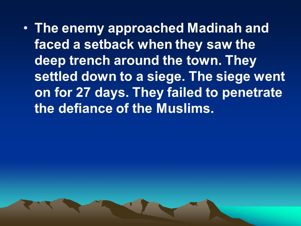 How Many Days Was The Severity Of Siege Of Muslims Learn Islam