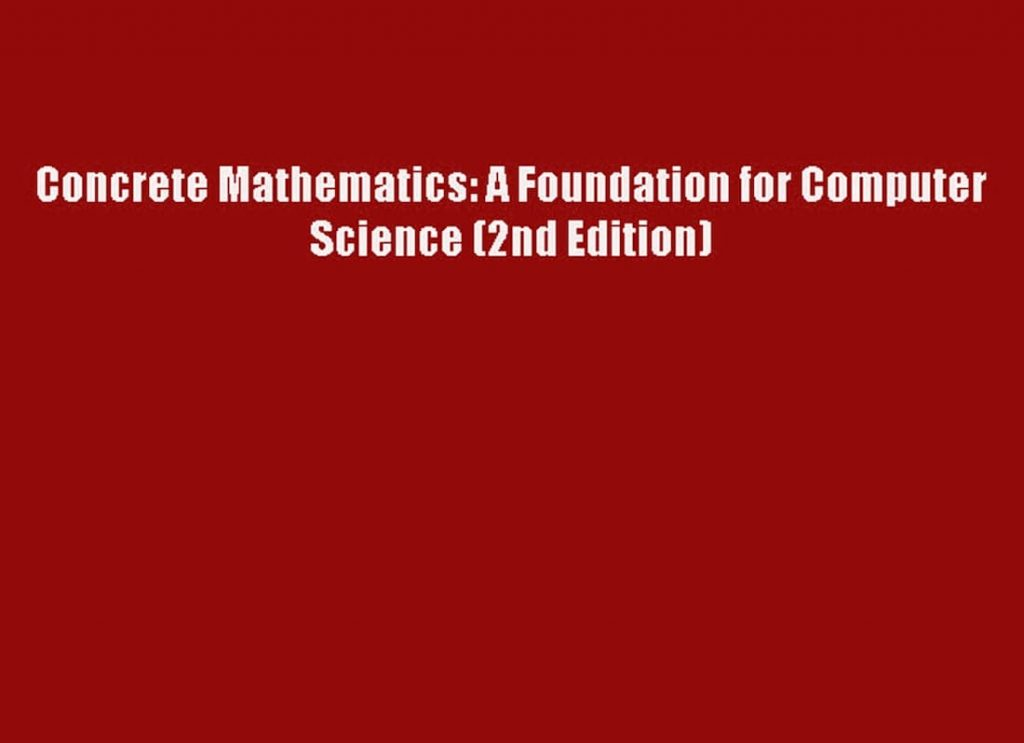 donald knuth concrete mathematics, concrete mathematics course, graham concrete, sci concrete, computer science teks, concrete mathematics solutions pdf
