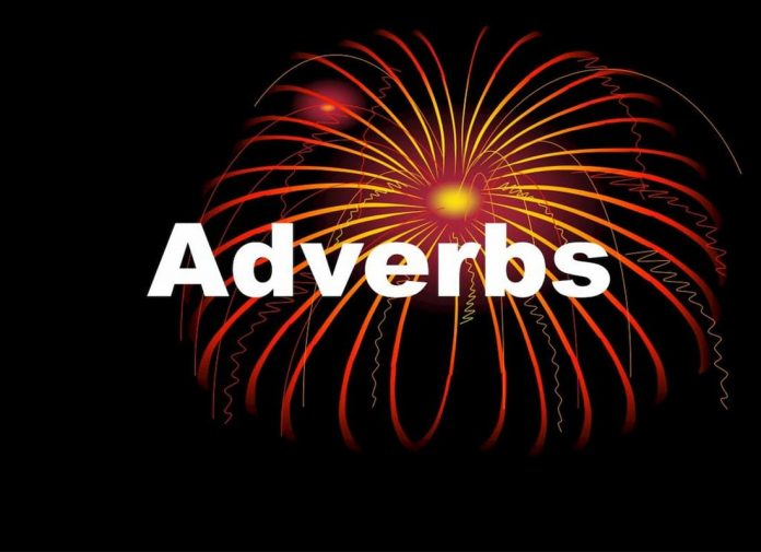 examples of adjectives and adverbs in sentences, common adverbs, adverb questions, only before or after verb, is there an adverb, is loudly a verb